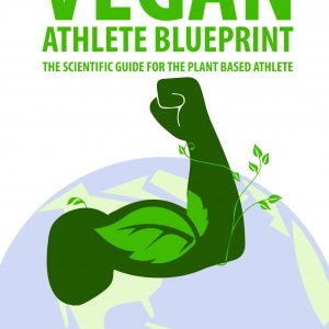 The Vegan Athlete Blueprint